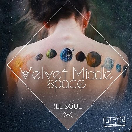 """!LLSOUL - """"Velvet Middlespace"""""""