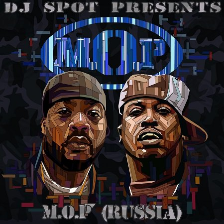 M.O.P. & DJ Spot -