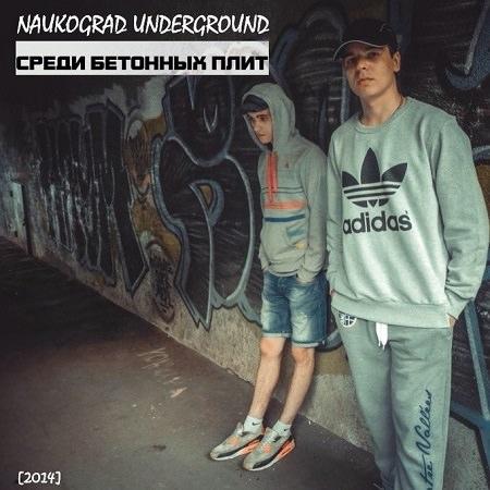 Naukograd Underground -